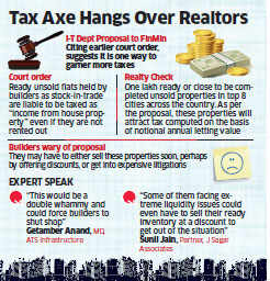 Income Tax Department proposes to tax realtors, developers on unsold inventory