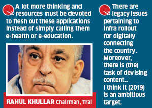 Government must focus on content development; digital India plan lacks specifics: Rahul Khullar, Trai chairman
