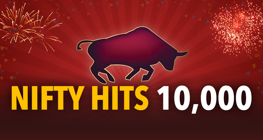 Nifty50 hits 10,000 for the first time! 7 factors driving the market