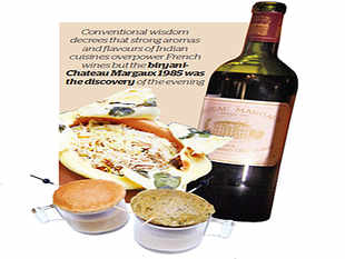 Matching Indian food with Chateau Margaux was a challenge. Conventional wisdom decrees that the strong aromas and flavours of Indian cuisines overpower French wines.