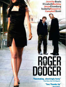Watch Roger Dodger, a 2002 American film that puts most box office hit Hollywood comedies to shame.