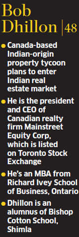 Why Canada-based baron Bob Dhillon is betting on Indian real estate