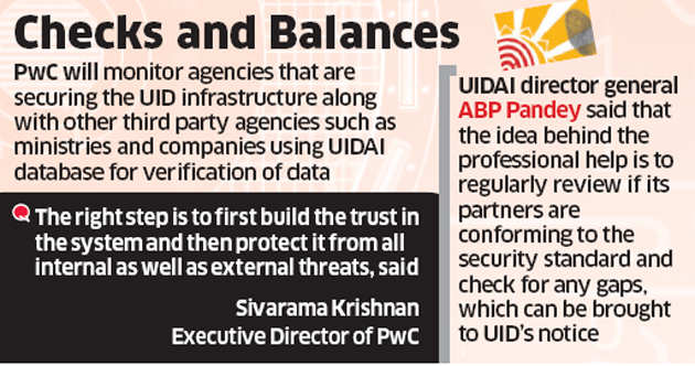 Audit and consultancy firm PricewaterhouseCoopers India roped in to beef up Aadhaar security