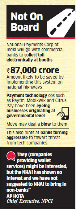 Digital wallet companies like Paytm, Mobikwik won't be roped in for toll collection