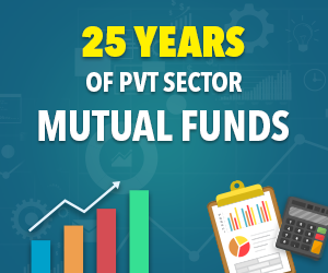 25 Years of Pvt Sector Mutual Funds