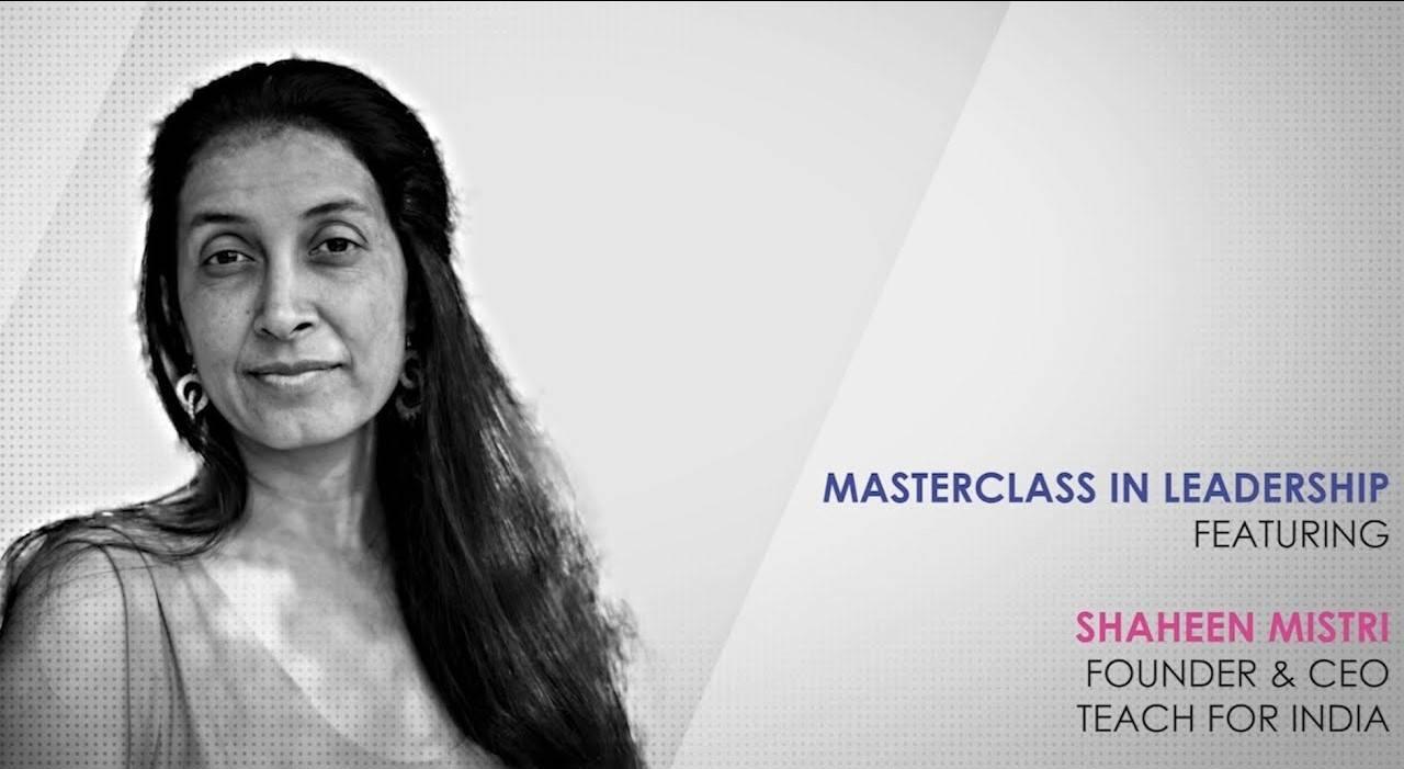 ETPWLA 2020: Leadership Masterclass with Shaheen Mistri, Teach for India