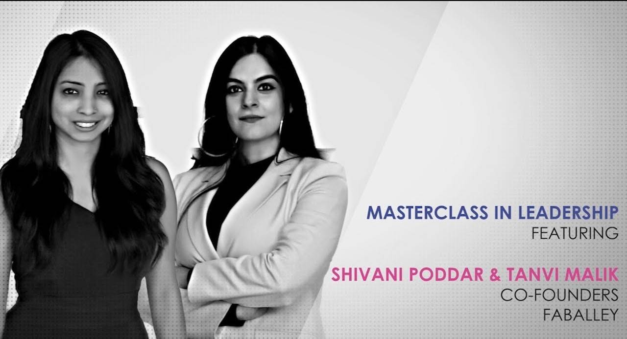 ETPWLA 2020: Leadership Masterclass with  Shivani Poddar and Tanvi Malik, FabAlley