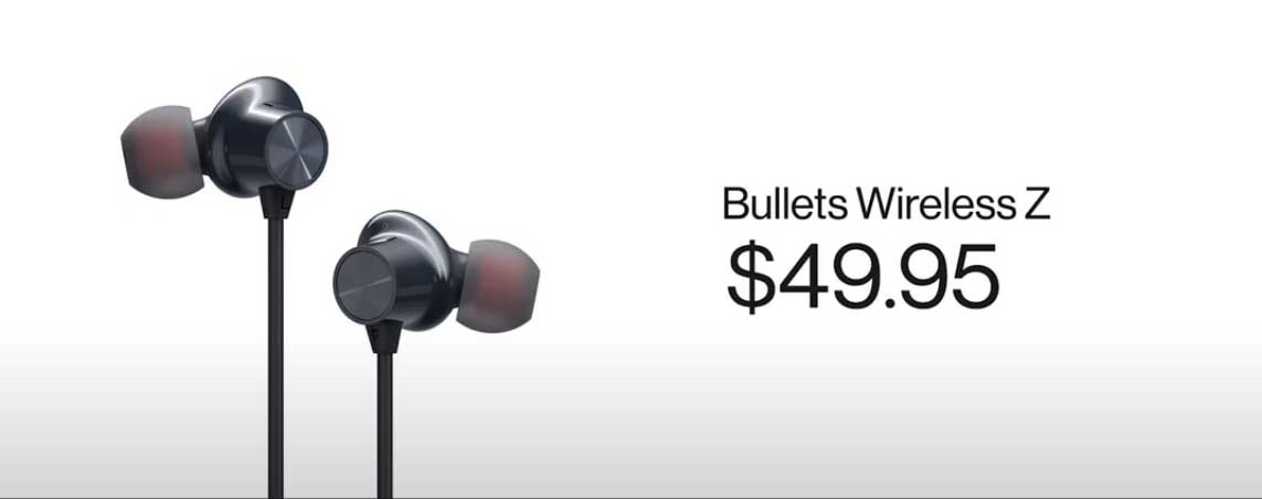 ​​The OnePlus Bullets Wireless Z ​earbuds are priced at $49.95. ​