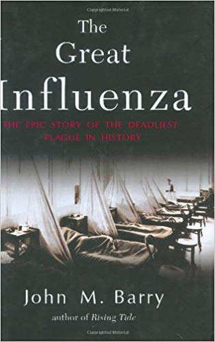 'The Great Influenza' by John M. Barry