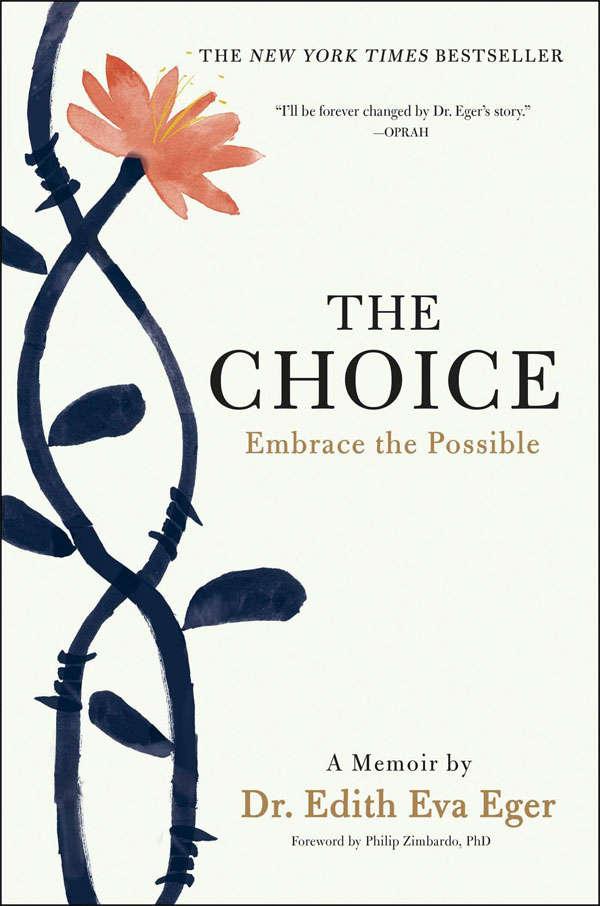 'The Choice' by Dr. Edith Eva Eger