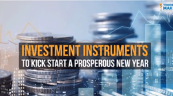 Investment Instruments to Kick Start a Prosperous New Year