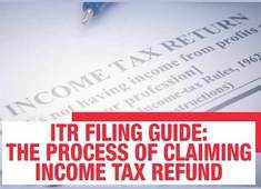 ITR filing guide: The process of claiming income tax refund
