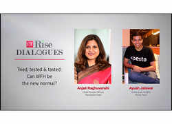 ETRise Dialogues: Tried, tested & tasted: Can WFH be the new normal?