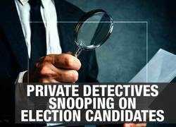 Spike in snooping biz in poll season