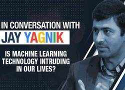 Google's Jay Yagnik explains: Is Machine Learning technology intruding in our lives?