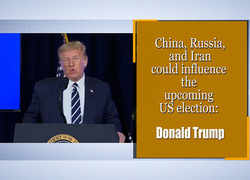 China, Russia, and Iran could influence the upcoming US election: Donald Trump