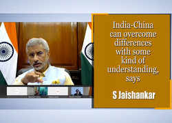 India-China can overcome differences with some kind of understanding, says S Jaishankar