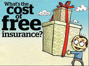 Don't be lured into buying products just because they come with free or additional insurance. Find out if they suit your requirements.