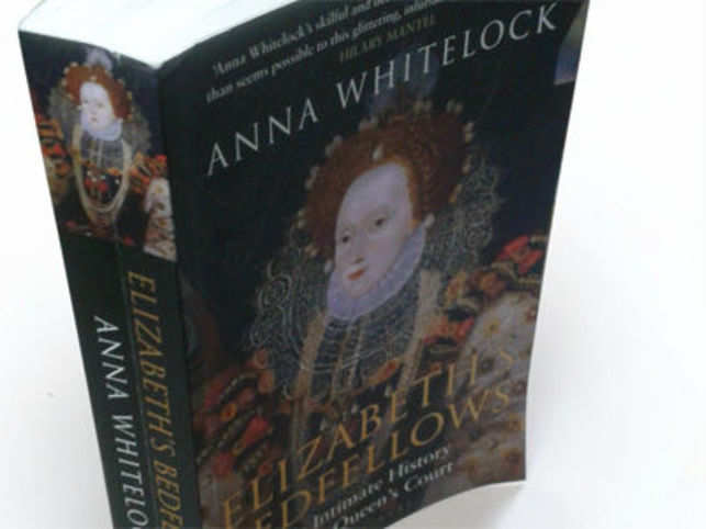 Anna Whitelock's biography of Queen Elizabeth I looks at the life of one of the world's most definitive leaders from a distinctly feminine point of view.
