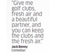 Quote by Jack Benny