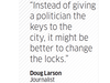Quote by  Doug Larson