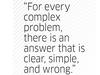 Quote by H L Mencken