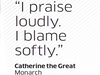 Quote by Catherine the Great