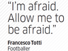 Quote by Francesco Totti