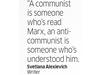 Quote by Svetlana Alexievich