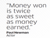 Quote by Paul Newman