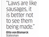 Quote by Otto Von Bismarck