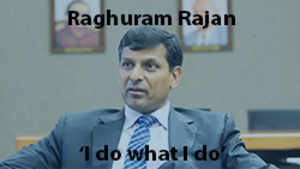 """Unstoppable Raghuram Rajan breaks his one year silence with """"I do what I do"""""""