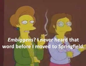 Merriam-Webster adds 'Embiggen' from 'The Simpsons' - and Twitter goes wild