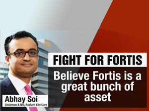 Might look at raising bid for Fortis after due diligence, says Abhay Soi of Radiant Life