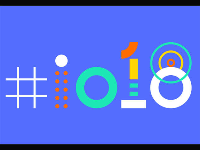 Google I/o 2018: Here's what you should be most excited about