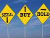 BUY, SELL, HOLD ideas from D-Street experts