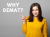 Why demat?