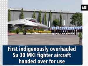 Su 30 MKI fighter aircraft handed over to IAF