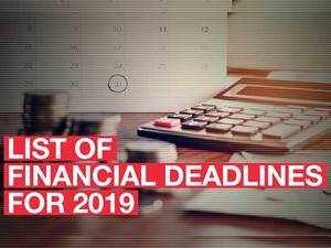 Preparations for 2019: Key financial deadlines you shouldn't miss