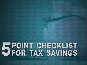 Tax saving checklist: 5 facts you need to remember