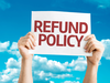 ​What is refunded?