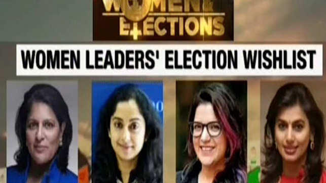 Lok Sabha Elections 2019: Watch Women Leaders' Election Wishlist