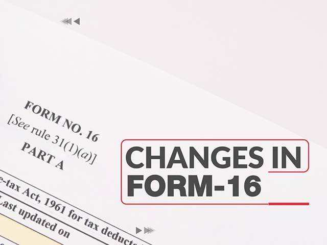 Form 16: New format for salary TDS certificate makes it difficult to