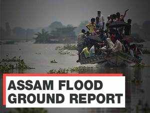 Assam Flood ground report: 30 districts inundated, over 50 lakh people affected