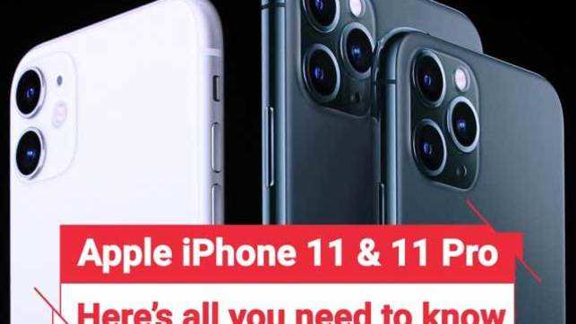 iPhone 11, 11 Pro, 11 Max: Key features and price details