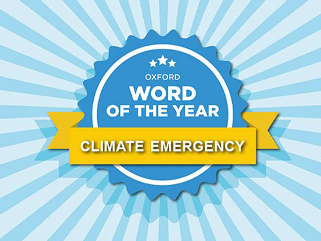 This year's word, chosen by Oxford through usage evidence, is 'Climate Emergency'.