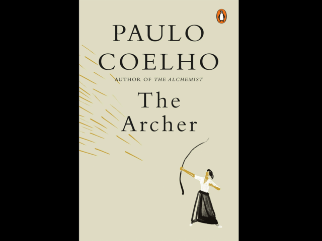 Paulo Coelho's new book 'The Archer' aims to motivate readers to take risks, embrace the unexpected