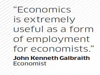 Quote by John Kenneth Galbraith