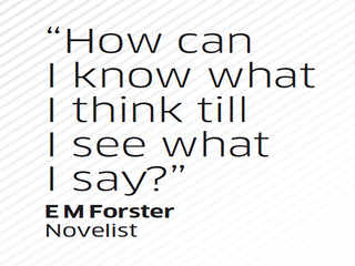 Quote by E M Forster